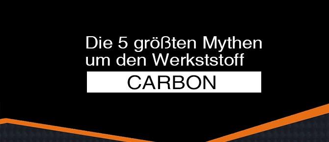 Die 5 größten Mythen um den Werkstoff Carbon