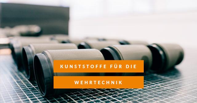 Die Wehrtechnik im Wandel: Etablierung technischer Kunststoffbauteile